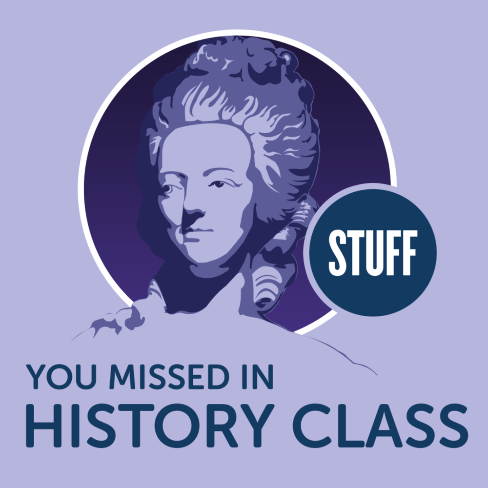 Stuff you missed in History class.png
