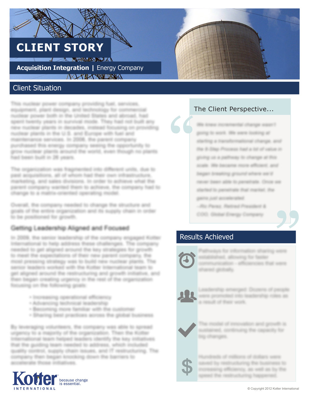 Kotter International, Inc.   Layouts to accommodate information regarding eight case studies completed by Kotter. Information is proprietary and has been blurred in this example.