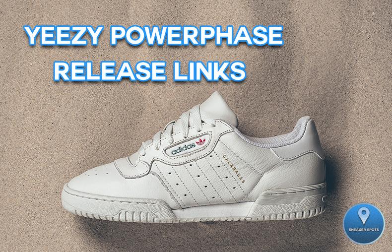 e4a78169d82 YEEZY POWERPHASE RELEASE LINKS — Sneaker Spots