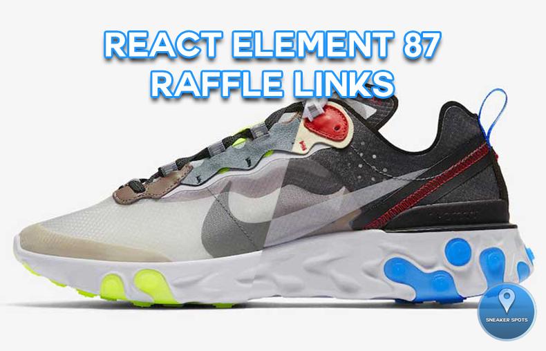 a8d831619fbd8 REACT ELEMENT 87 DARK GREY AND DESERT SAND RAFFLE LINKS — Sneaker Spots