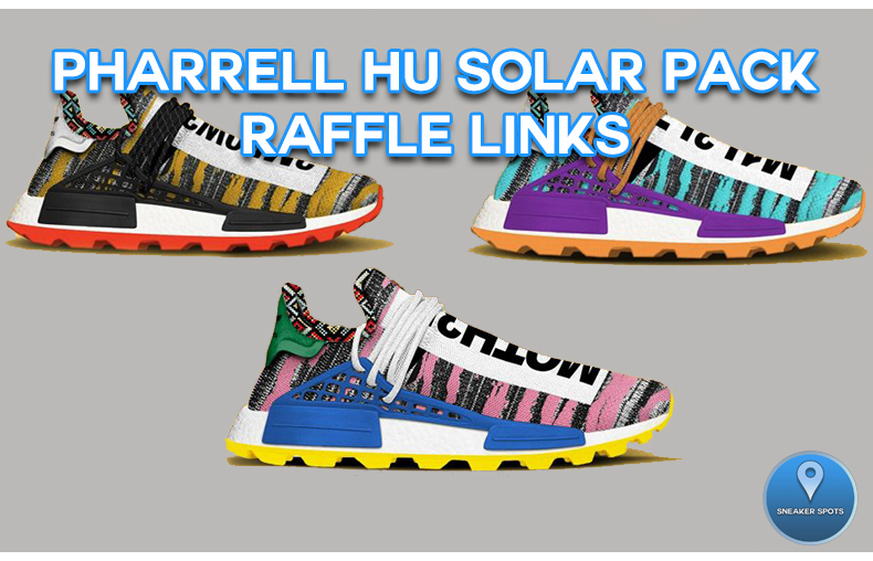 db6587e12 PHARRELL HUMAN RACE SOLAR PACK RAFFLE LINKS — Sneaker Spots