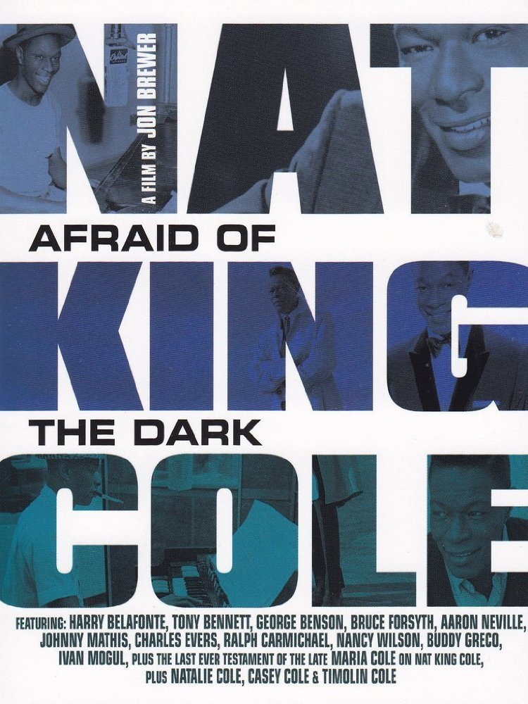 Nat King Cole Afraid Of The Dark
