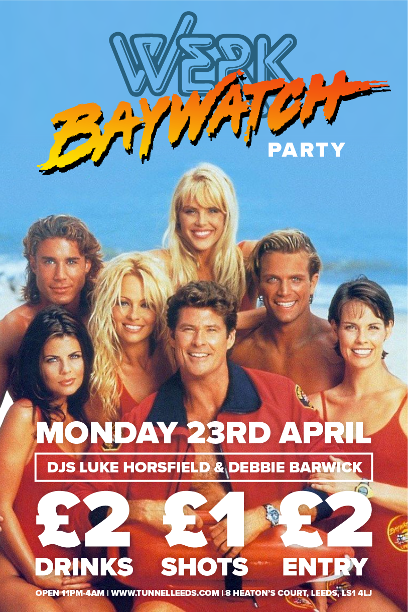 WERK Baywatch Party.png