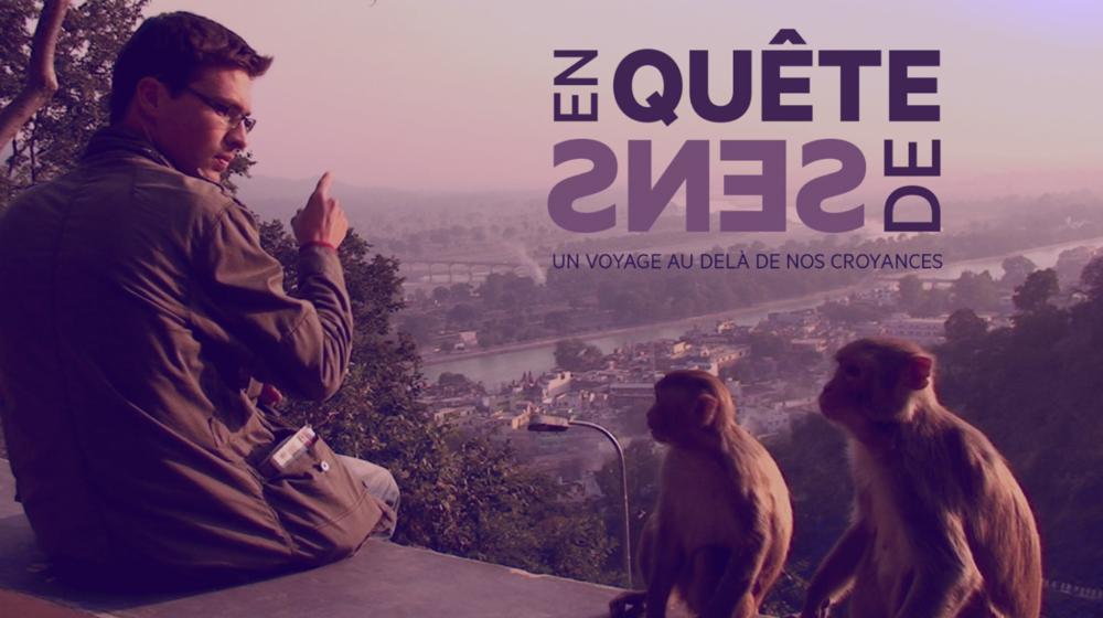 En quête de sens, documentaire de Marc de la Ménardière et Nathanaël Coste