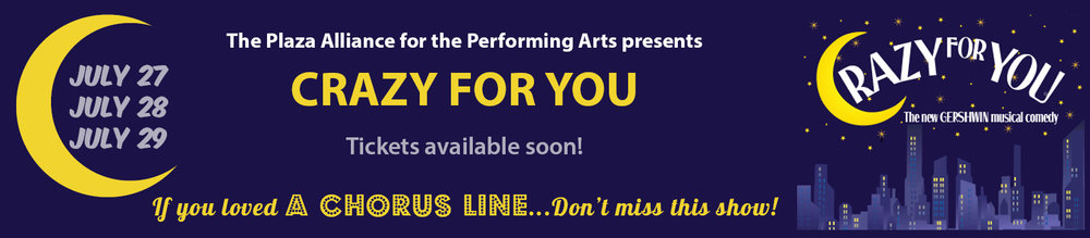 Crazy For You at The Plaza Arts Center