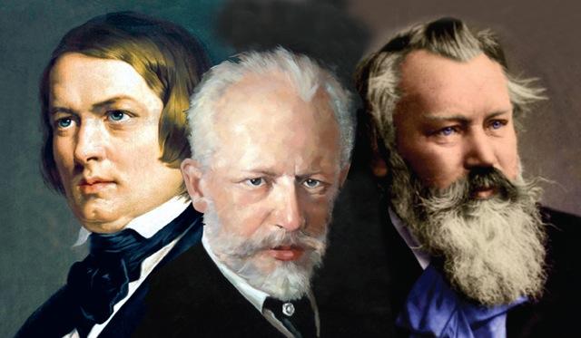 Robert Schumann, Pyotr Tchaikovsky, Johannes Brahms