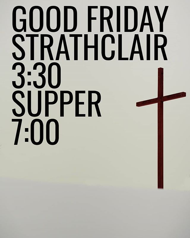This year on Good Friday we will be playing at two services at the Strathclair Baptist Church. First at 3:30 PM, supper at 5:00 PM, followed by the final service at 7:00 PM. You are welcome to join us as we remember and celebrate the sacrifice and shed blood that brought us the forgiveness of sin! . . . . #bchb #goodfriday #Jesus #gospel #music #supper