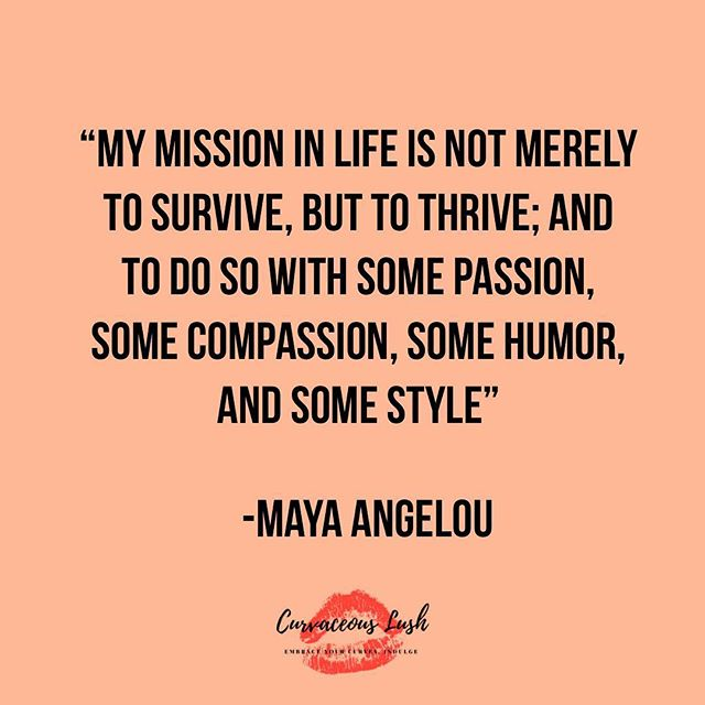 Let's all thrive together! ❤️#quoteoftheday #empoweringwomen #lovetheskinyourein #thriving #bodypositivity #embraceyourcurves #indulge #dailyinspiration #mayaangelou #curvaceouslush