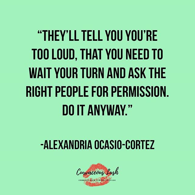 This Friday we are channeling Do It Anyway energy! Who's with us!? #quoteoftheday #wordstoliveby #empoweringwomen #embraceyourcurves #curvygirlsunite #girlboss #bodypositivity #selflove #alexandriaocasiocortez #empoweringquotes #curvaceouslush