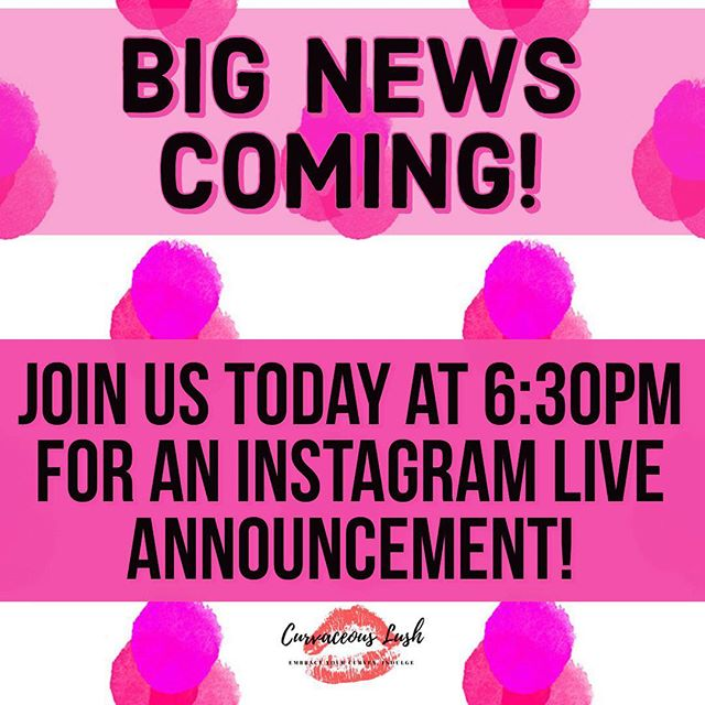 We have some crazy exciting news to share!! Join us today at 6:30pm for an Instagram live announcement!! 🎉🎉 #curvygirlsunite #excitingnews #announcement #bodypositivity #empoweringwomen #embraceyourcurves #indulge #curvaceouslush