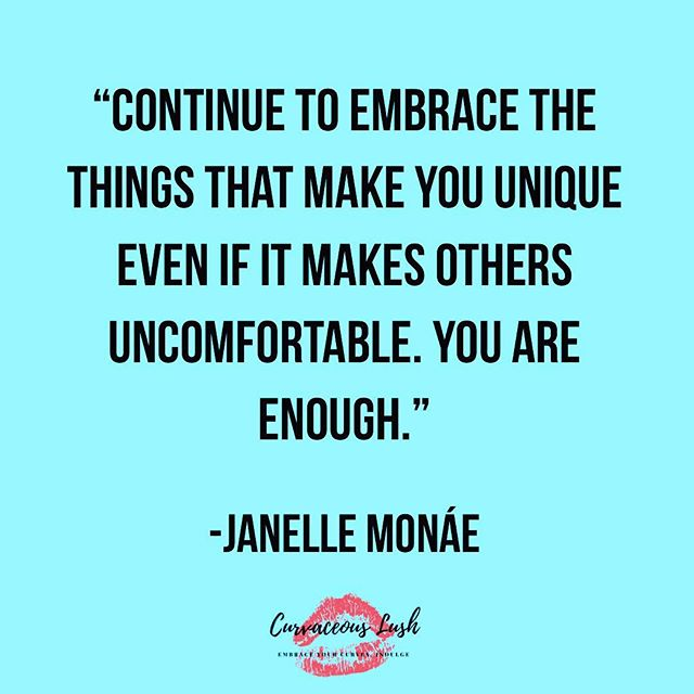 Embrace the things that make you unique❤️! #youareenough #quoteoftheday #selflove #embraceyourcurves #indulge #curvygirlsunite #empoweringwomen #bodypositivity #curvaceouslush