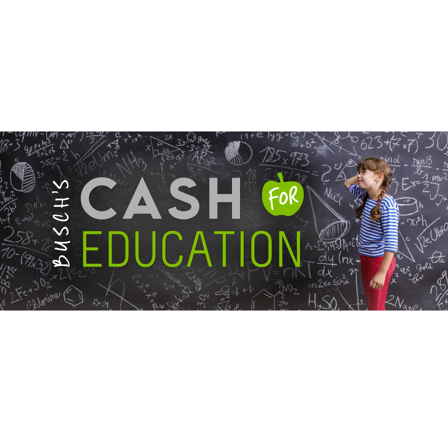 Busch's Cash for Education Program     