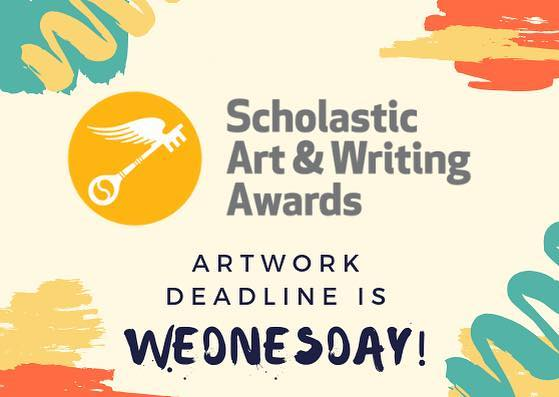 Don't forget! The deadline to submit your artwork for Scholastics is Wednesday! See Mrs. Pratt or Mrs. Longoria if you have any questions!