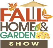 2018 Fall Home & Garden Show August 25-26                                                 Von Braun Center                              Huntsville, AL