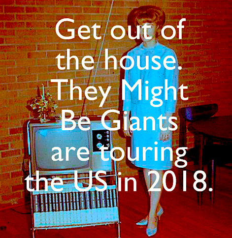 2018 Tour Out of the House TMBG poster II.png