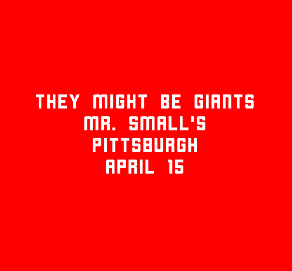 4.15 TMBG Pittsburgh poster VII.jpg