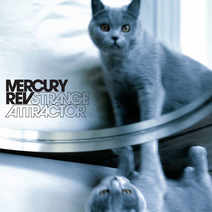 Mercury Rev: Strange Attractor - ©2008 The all-instrumental, companion record to Snowflake features 11 swirling, atmospheric tracks including