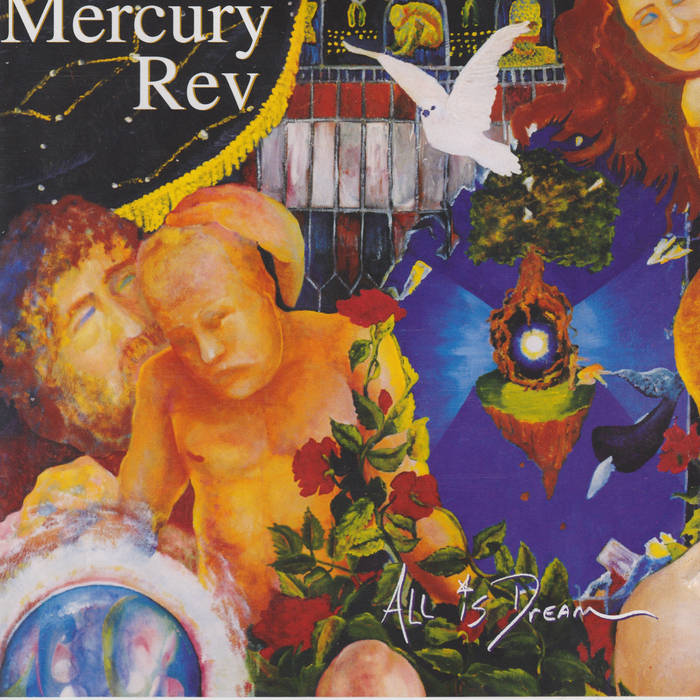 Mercury Rev: All Is Dream  - The 2001 monumental follow-up to Deserter's Songs, featuring the storybook epic 'The Dark Is Rising'. This album always figures heavily into Rev live performances. Initially released on 9/11/2001. Heavy.