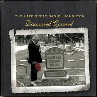 Mercury Rev & various artists: The Late Great Daniel Johnon Discovered Covered -