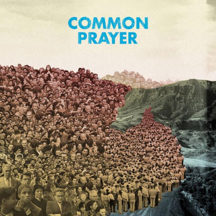 Common Prayer: Us vs. Them (re-mix) -