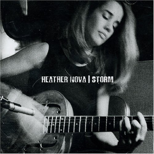 Heather Nova: Storm - ©2003 The Mercury Rev-produced album for this Canadian singer-songwriter was recorded in the heart of the Catskilsl at the legendary (now dark) Allaire Studios.