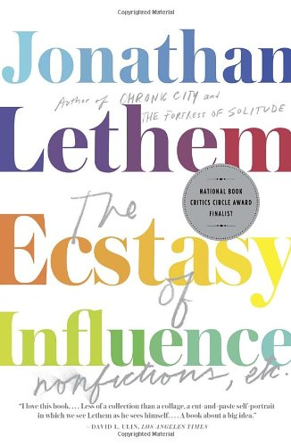 Lethem's Ecstasy of Influence