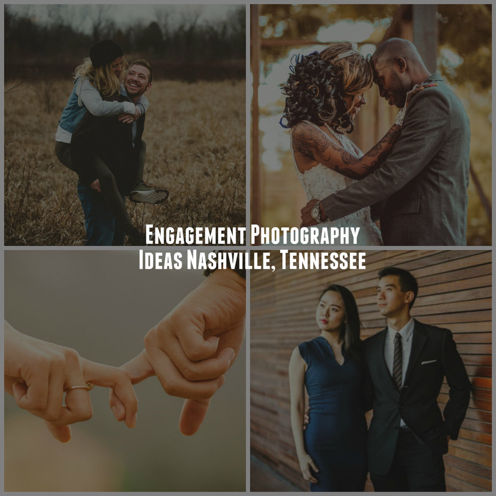Engagement Photography Ideas Nashville, Tennessee