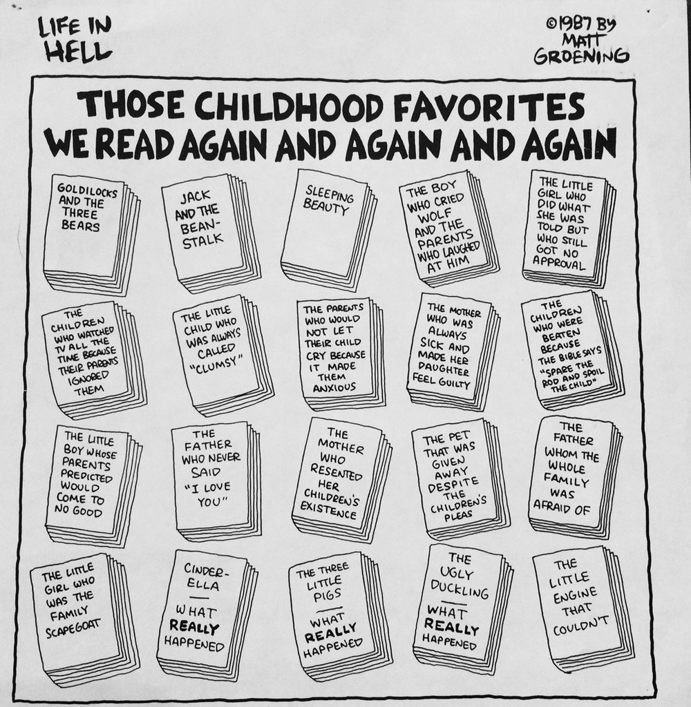 "Matt Groening, ""Those Childhood Favorites We Read Again and Again and Again,"" from  Childhood is Hell , Pantheon Books, 1988."