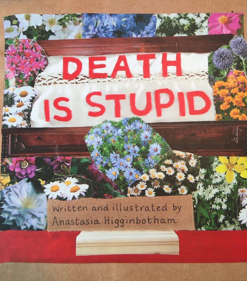 Anastasia Higginbotham,  Death Is Stupid,  Feminist Press, 2016.