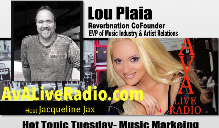 lou-plaia-reverbnation-avaliveradio-music-marketing-jacqueline-jax-752x440.jpg