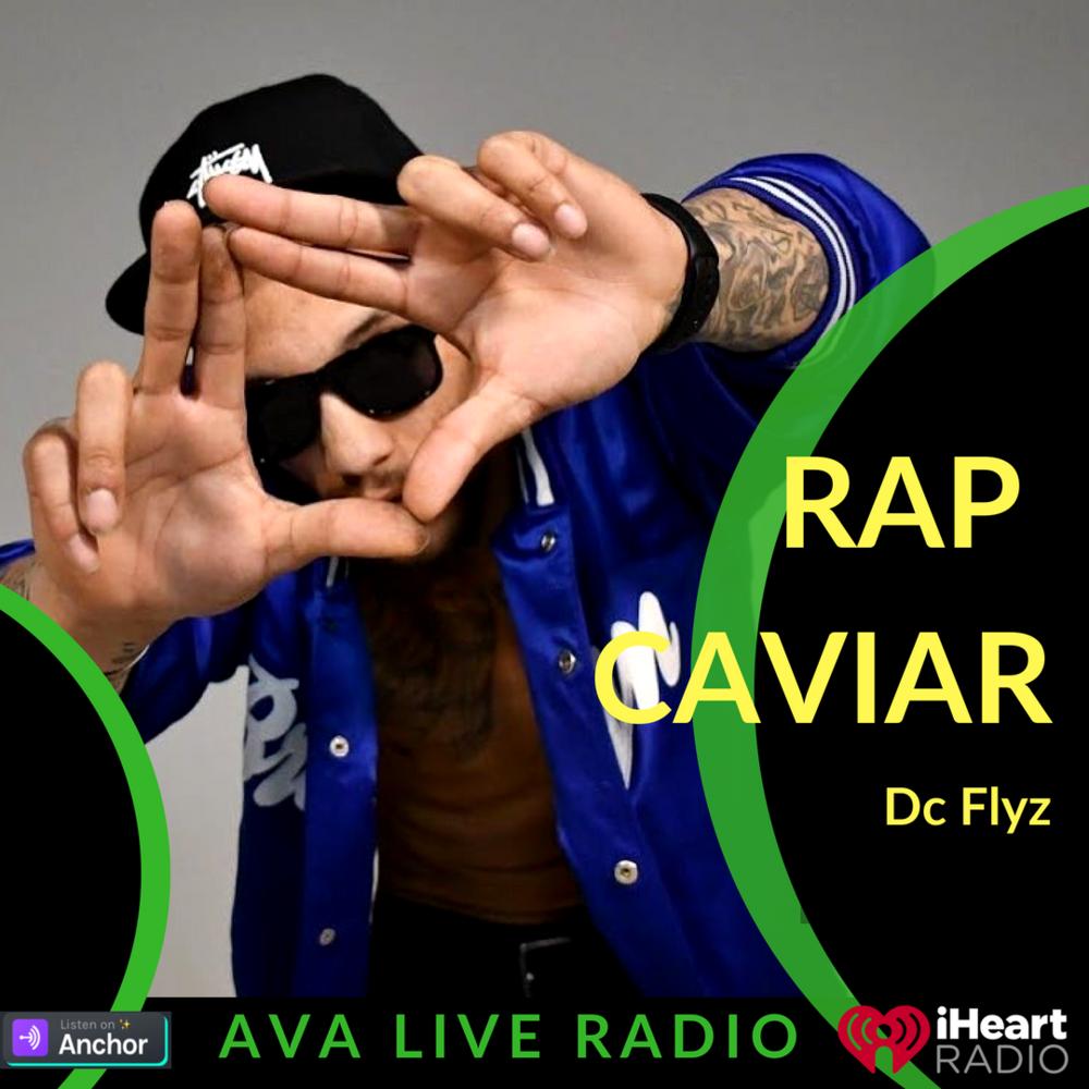 AVA LIVE RADIO Dc Flyz rap caviar.png