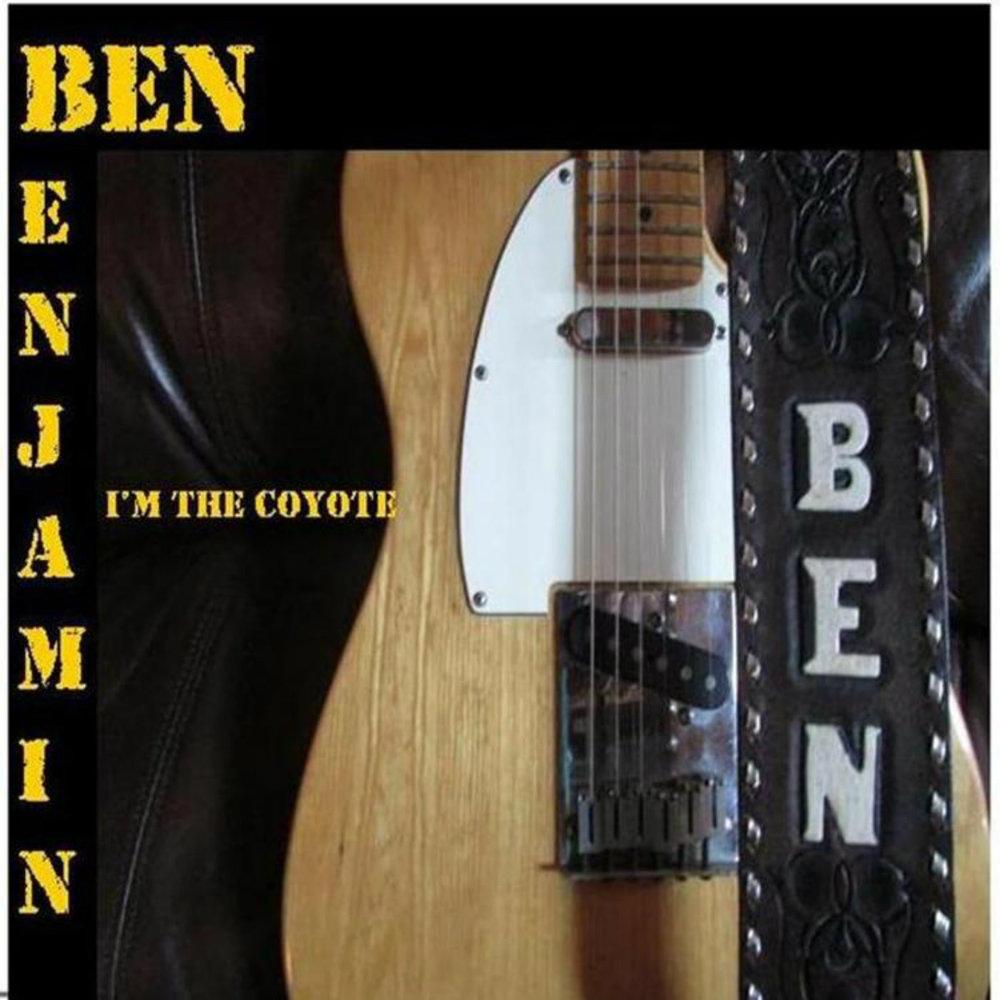 Ben Benjamin  i'm the coyote jpeg cd baby.jpg