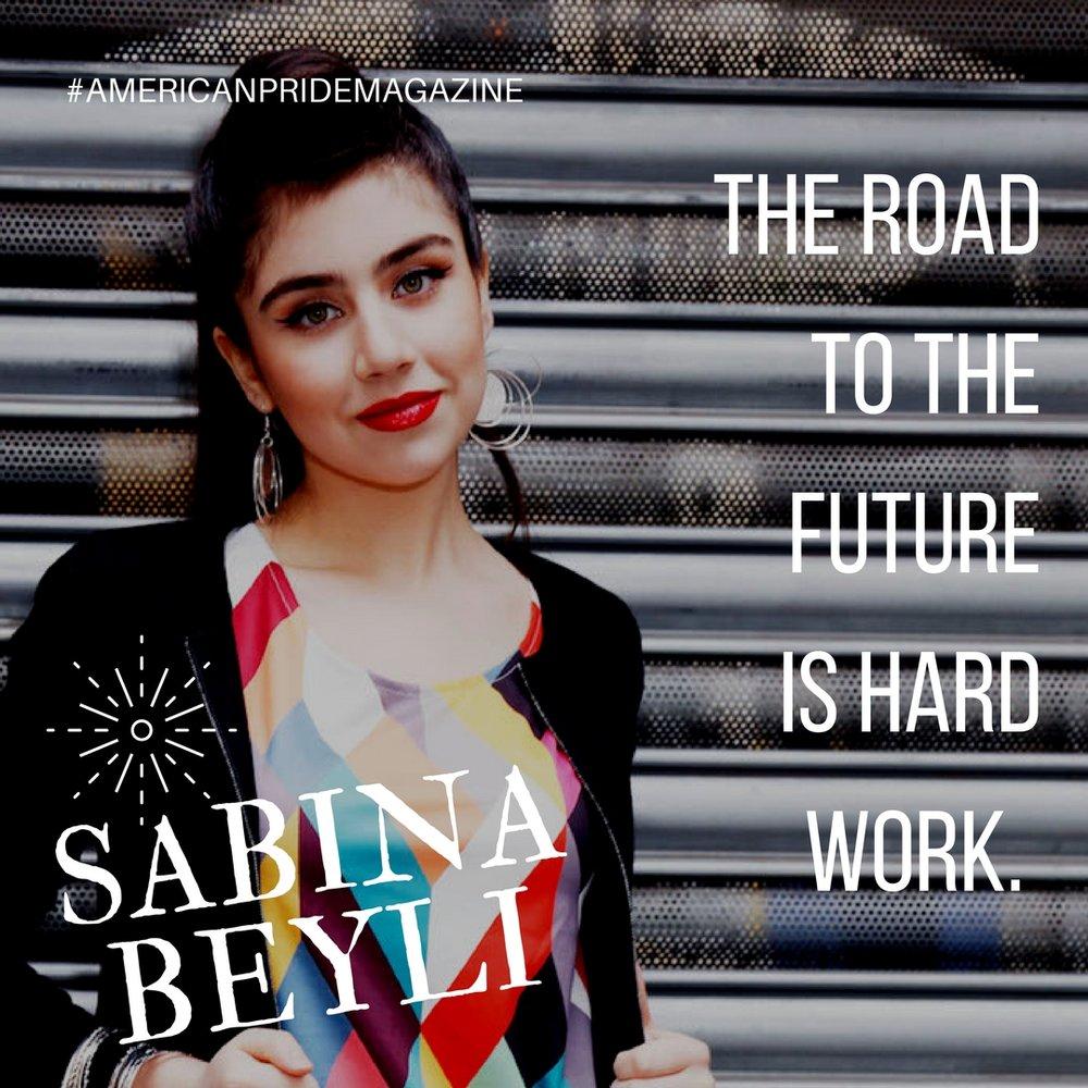 Sabina Beyli AMERICANPRIDEMAGAZINE QUOTE.jpg