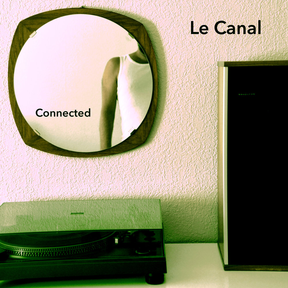 Le_Canal_Connected_Cover.jpg