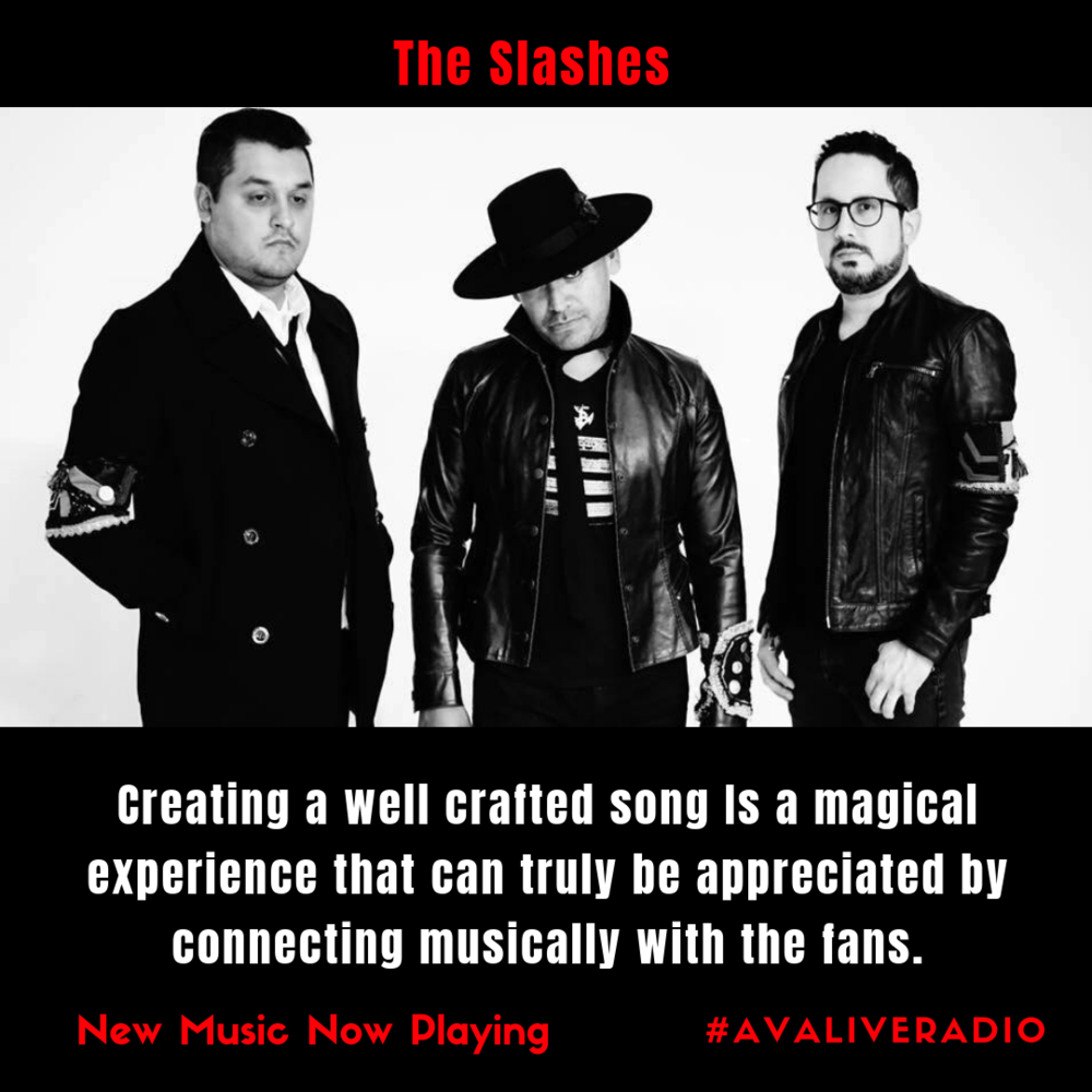 The Slashes avaliveradio music quotes.png