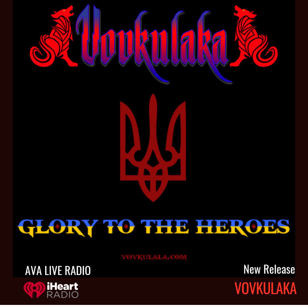 VOVKULAKA avaliveradio glory to the heroes.png