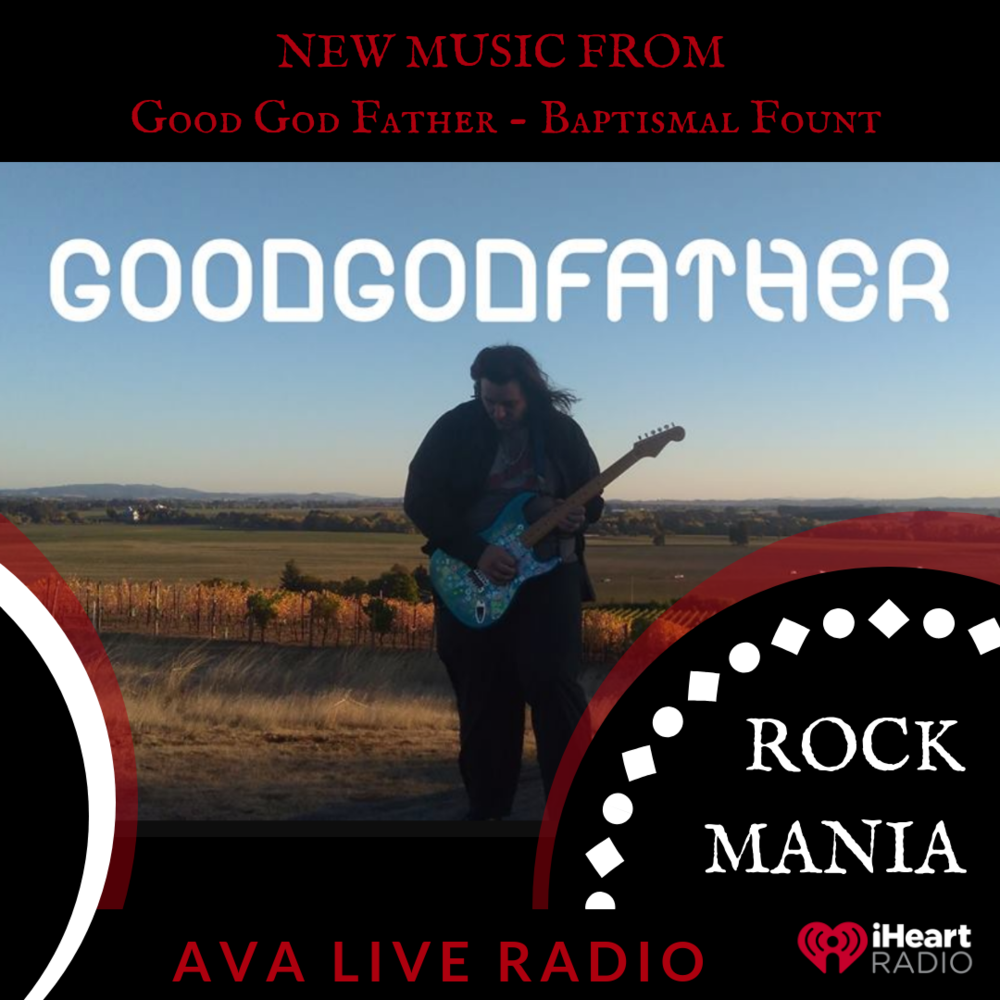 Good God Father AVA LIVE RADIO NEW MUSIC MONDAY(1).png