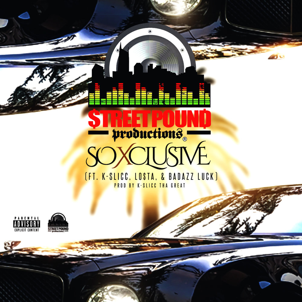 Street Pound Productions So Xclusive cover art (iTunes).jpg