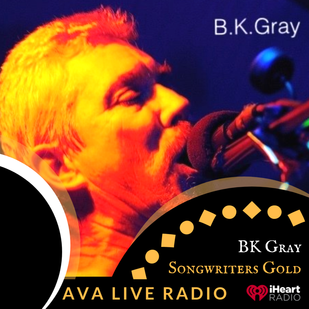 BK Gray  AVA LIVE RADIO songwriter.png
