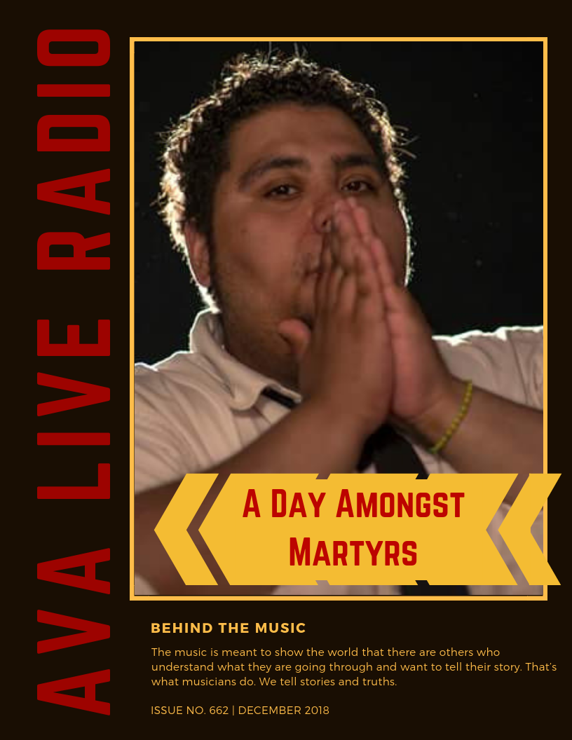 a day amongst martyrs behind the music AVA LIVE RADIO(1).png