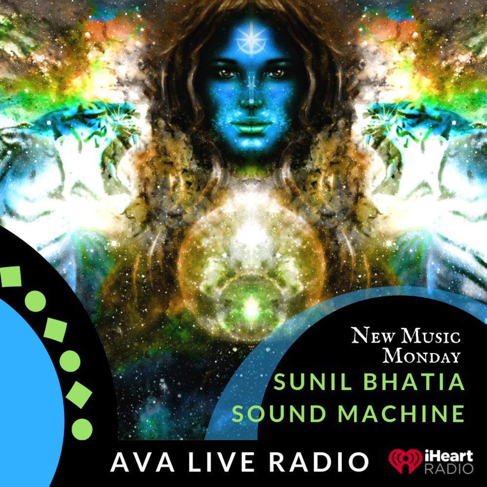Sunil Bhatia AVA LIVE RADIO NEW MUSIC MONDAY(2).png