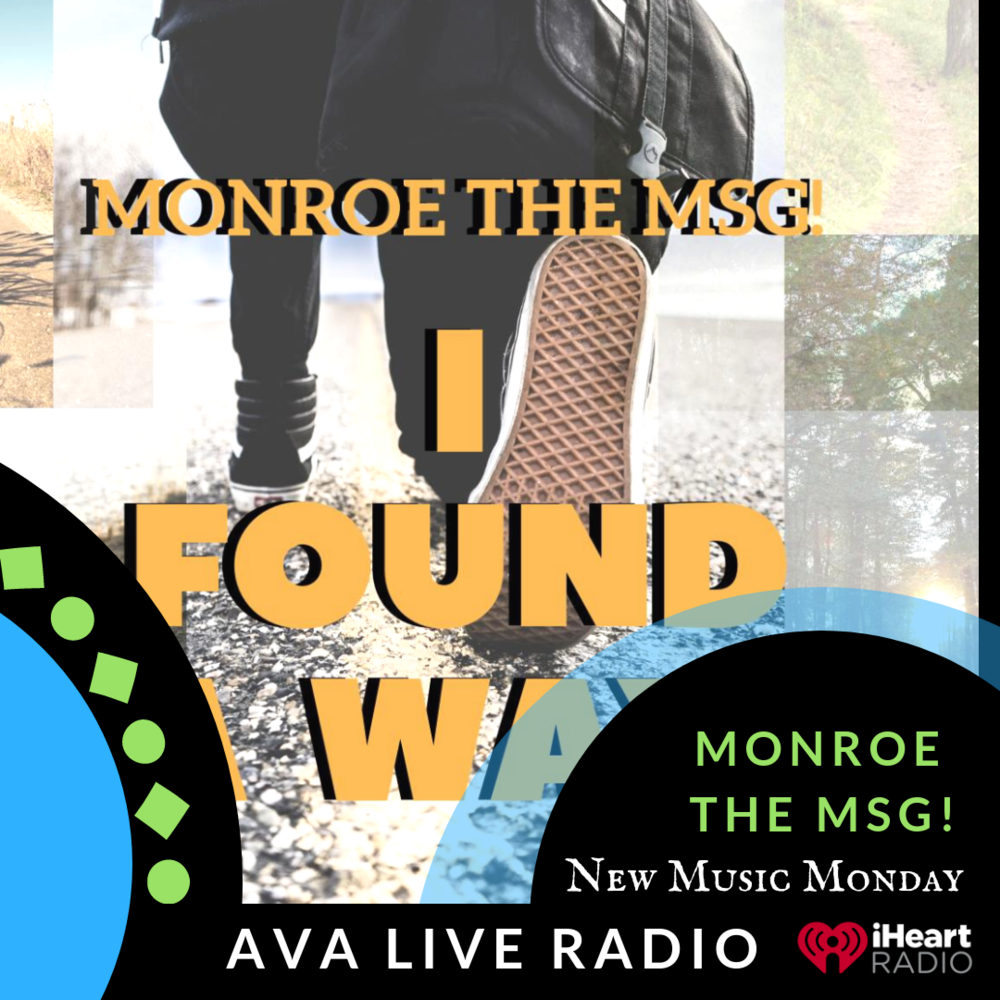 Monroe the Msg AVA LIVE RADIO NEW MUSIC MONDAY(2).png