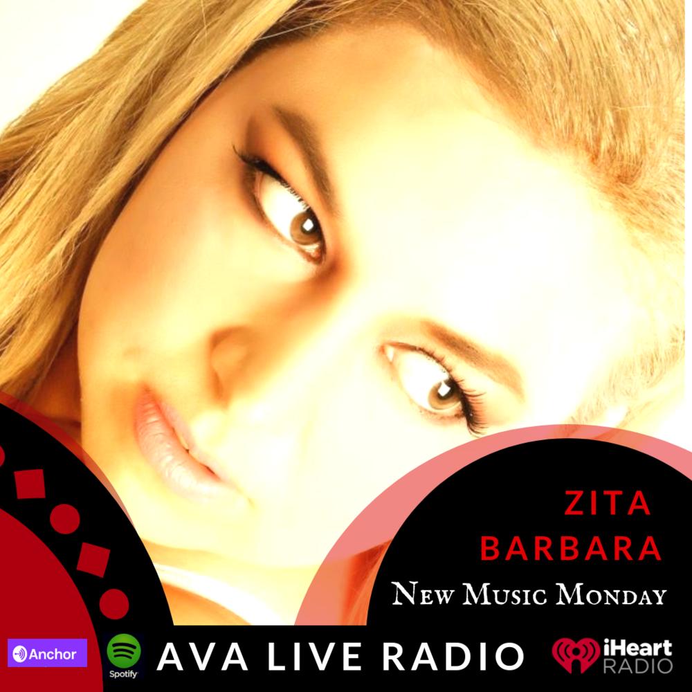 Zita Barbara AVA LIVE RADIO NEW MUSIC MONDAY(2).png