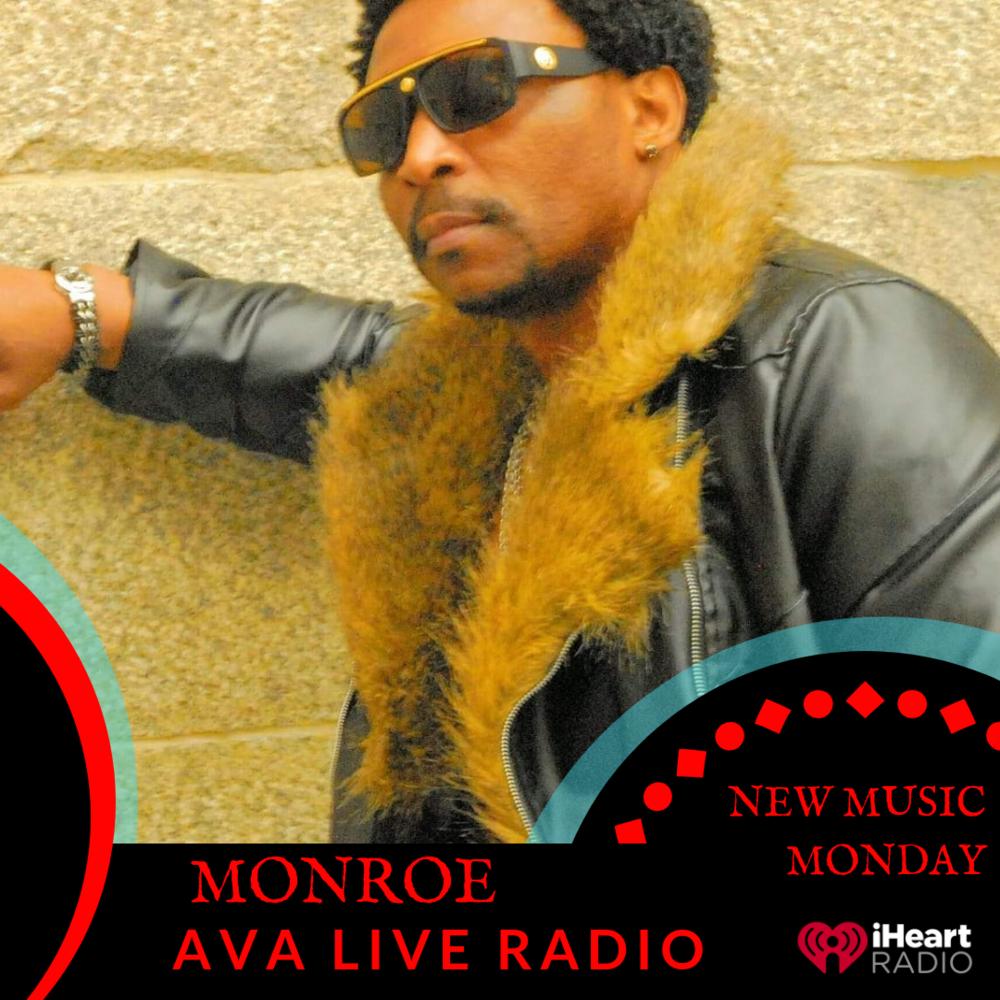 Monroe AVA LIVE RADIO NEW MUSIC MONDAY(2).png
