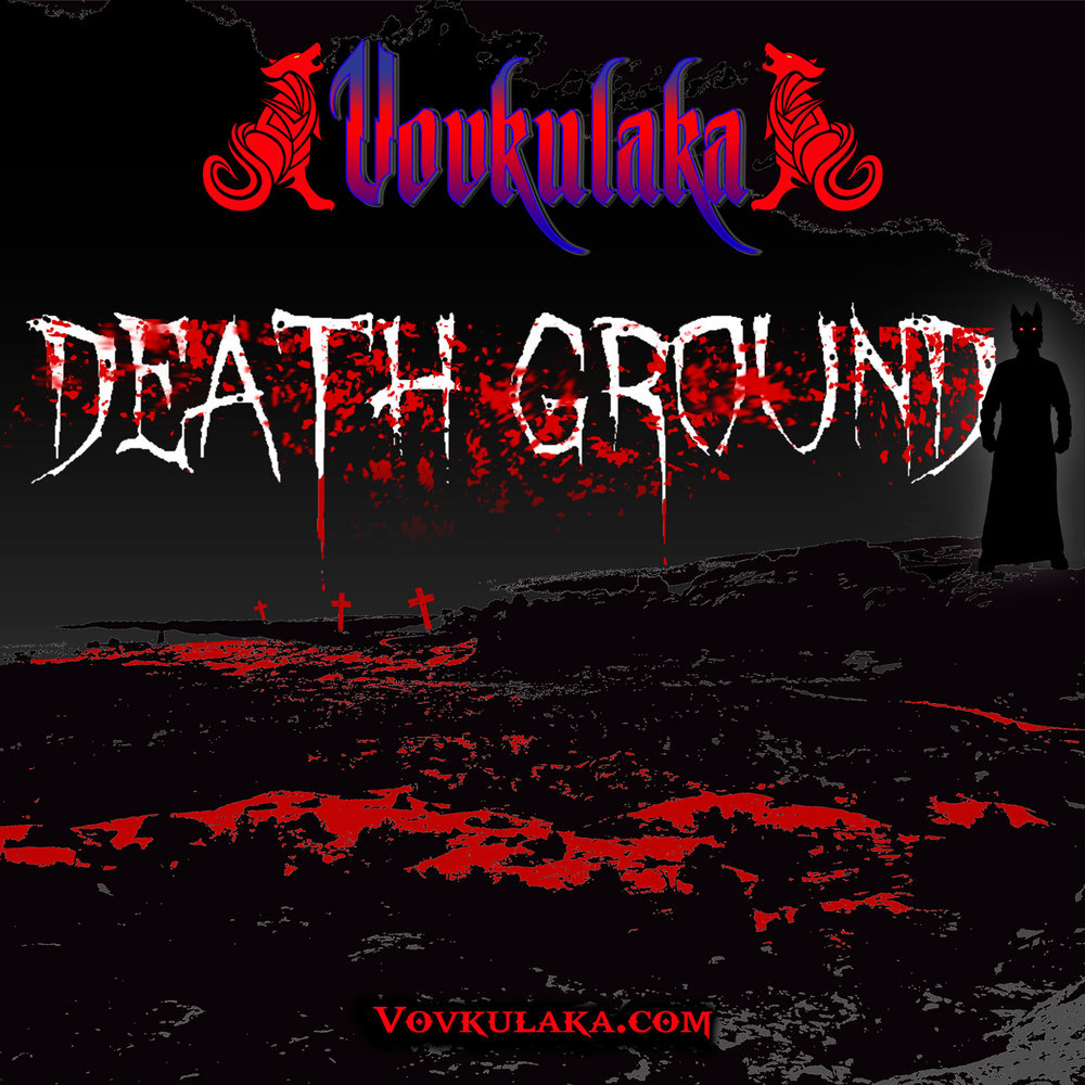 Vovkulaka deathground-01square-a.jpg