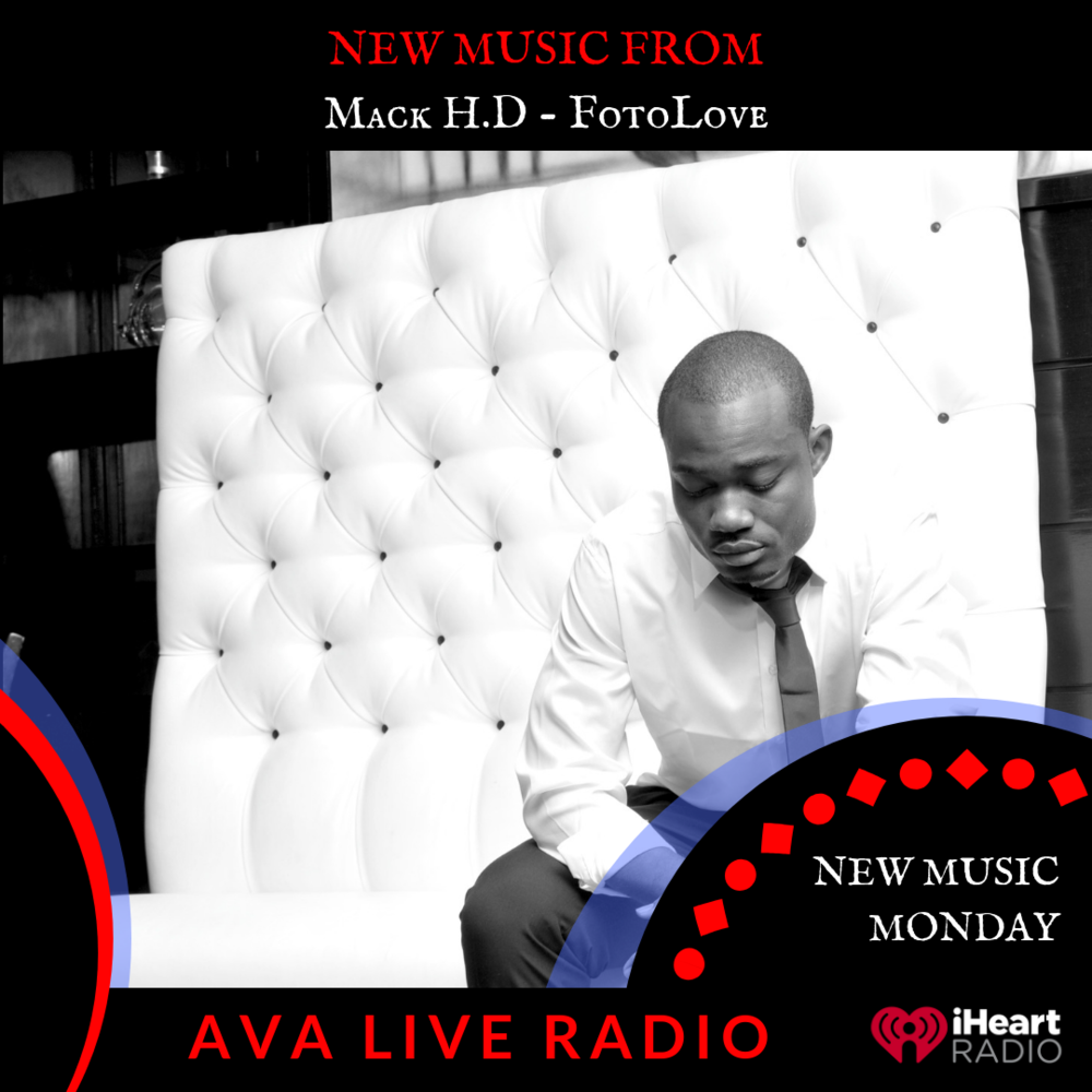 Mack H.D AVA LIVE RADIO NEW MUSIC MONDAY(2).png