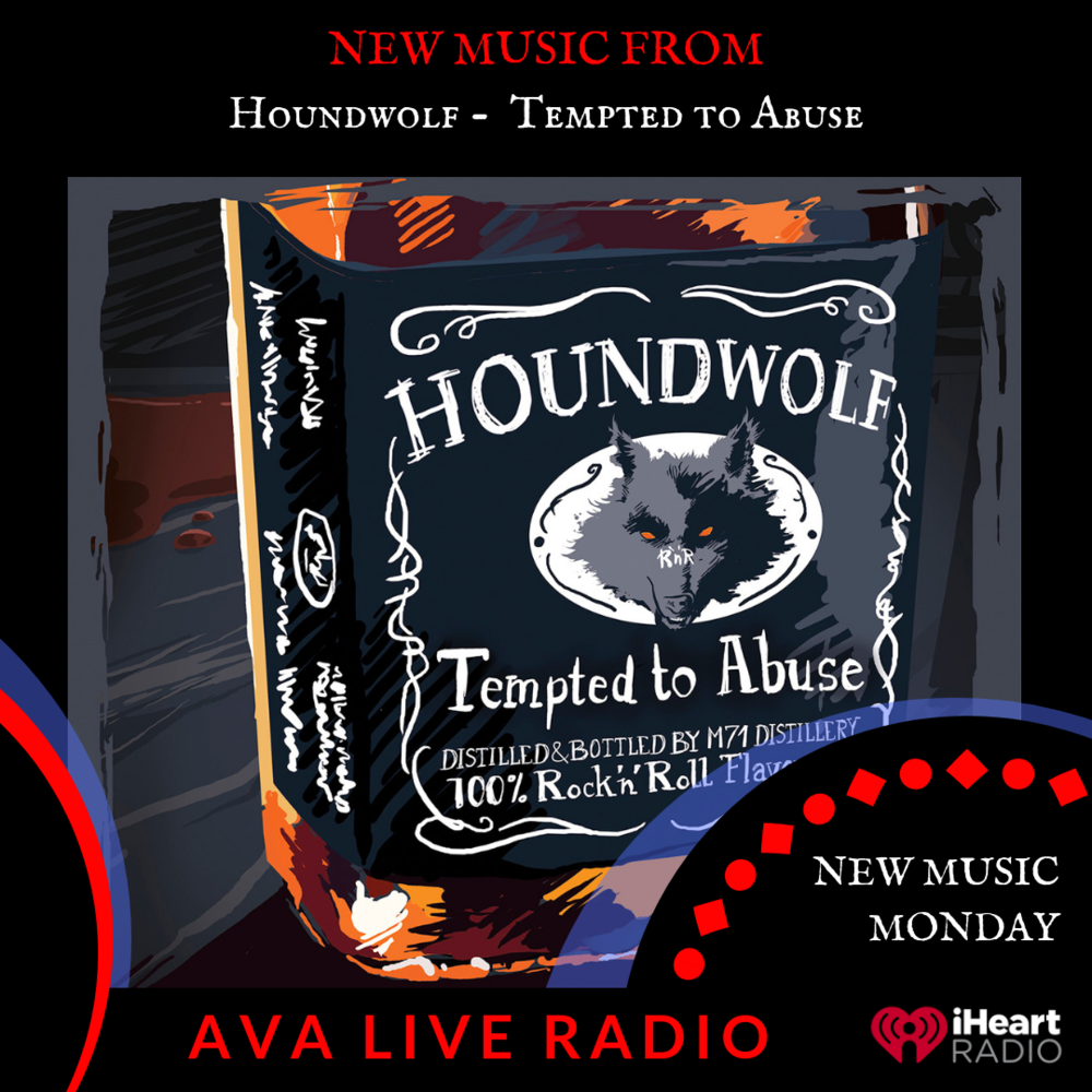 Houndwolf AVA LIVE RADIO NEW MUSIC MONDAY(2).png