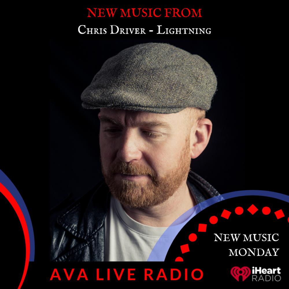 Chris Driver AVA LIVE RADIO NEW MUSIC MONDAY(3).png