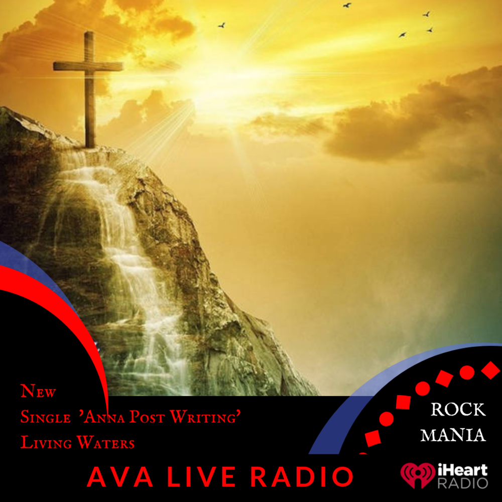 living waters AVA LIVE RADIO NEW MUSIC MONDAY(3).png