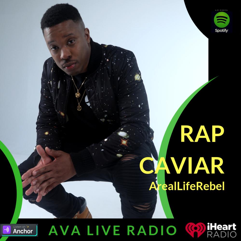 ArealLifeRebel AVA LIVE RADIO Rap caviar NEW MUSIC MONDAY(1).png